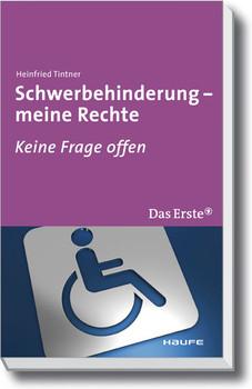 Schwerbehinderung - meine Rechte Heinfried Tintner