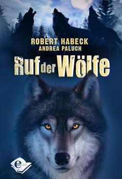 Ruf der Wölfe - Robert Habeck  [Gebundene Ausgabe]