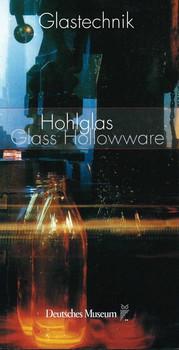 Hohlglas / Hollowware Glass - Deutsches Museum  [Taschenbuch]