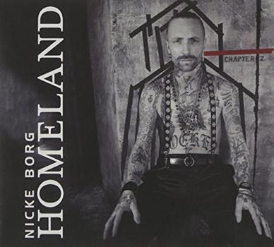 Nicke Borg Homeland - Chapter 2 (Ltd.Digipak Edit.)