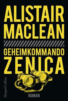 Geheimkommando Zenica - Alistair MacLean  [Taschenbuch]