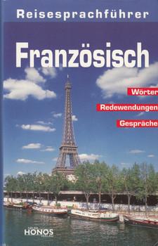 Reisesprachführer Französisch: Wörter, Redewendungen, Gespräche - Karl-Dieter Bünting & Dorothea Ader [Taschenbuch]