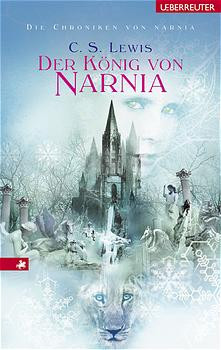 Die Chroniken von Narnia 2. Der König von Narnia: BD 2 - Clive Staples Lewis