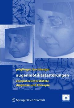 Augenmotilitätsstörungen. Computerunterstütze Diagnose und Therapie - Michael Buchberger  [Gebundene Ausgabe]