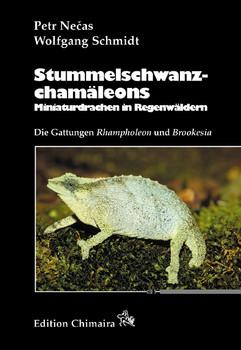 Stummelschwanzchamäleons: Miniaturdrachen des Regenwaldes. Die Gattungen Brookesia und Rhampholeon - Petr Necas