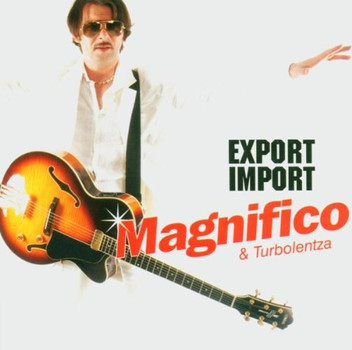 Magnifico - Export Import