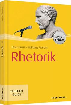 Rhetorik - Peter Flume & Wolfgang Mentzel [Taschenbuch]