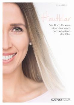 Hautklar. Das Buch für eine reine Haut nach dem Absetzen der Pille - Sina Oberle  [Taschenbuch]