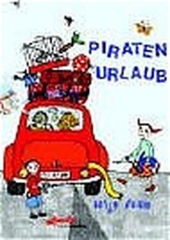 Piratenurlaub - Antje Damm  [Gebundene Ausgabe]