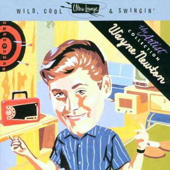 Wayne Newton - Wild Cool N Swingin