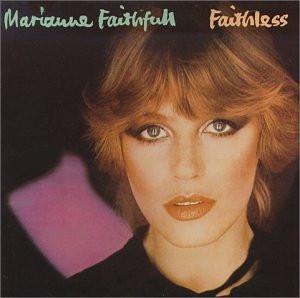 Marianne Faithfull - Faithless