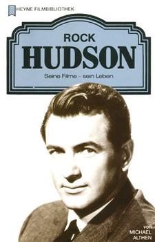 Rock Hudson. Seine Filme - Sein Leben. - Michael Althen
