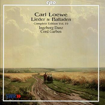 Ingeborg & Cord Garben Danz - Loewe:Lieder & Balladen Vol.19