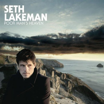 Lakeman Seth - Poor Man S Heaven
