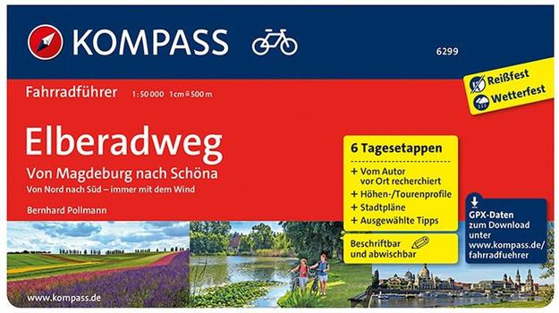 KOMPASS-Fahrradführer: Band 6299 - Elberadweg - Von Magdeburg nach Schöna - Fahrradführer mit Stadtplänen und GPX-Daten zum Download [Spiralbindung]