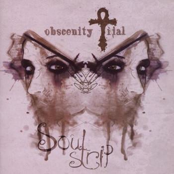 Obscenity Trial - Soulstrip