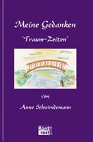 Traum-Zeiten - Anne Schwendemann  [Gebundene Ausgabe]