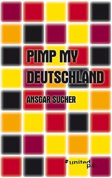 Pimp My Deutschland - Sucher, Ansgar