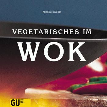 Vegetarisches im Wok - Marlisa Szwillus