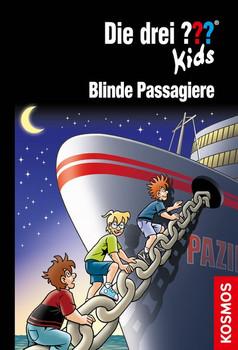 Die drei ??? Kids, 76, Blinde Passagiere - Ulf Blanck  [Gebundene Ausgabe]