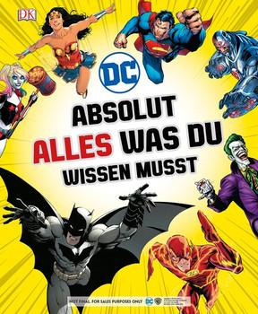 DC Comics Absolut alles was du wissen musst - Stephen Wiacek  [Gebundene Ausgabe]