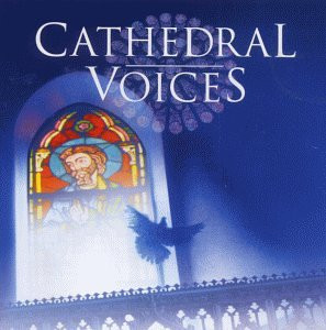 Various - Cathedral Voices (Sacred Chor.
