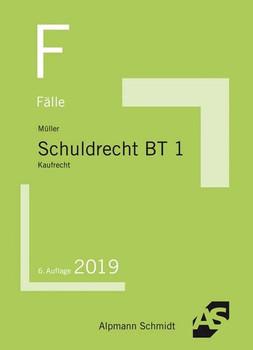 Fälle Schuldrecht BT 1. Kaufrecht - Frank Müller  [Taschenbuch]