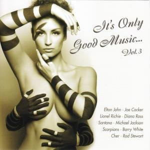 Various - It'S Only Good Music-Vol.3