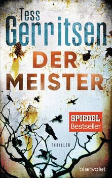 Der Meister. Thriller - Tess Gerritsen [Taschenbuch]