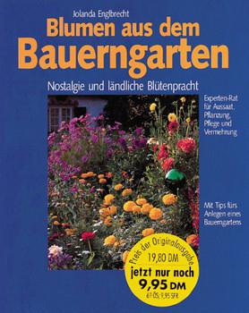 Blumen aus dem Bauerngarten - Jolanda Englbrecht