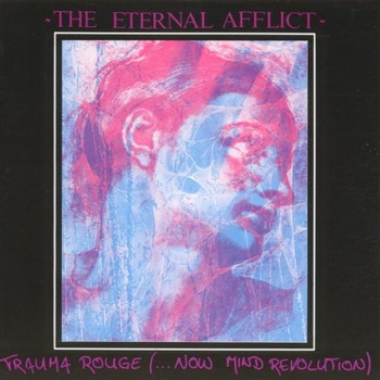 the Eternal Afflict - Trauma Rouge