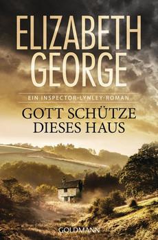 Gott schütze dieses Haus. Ein Inspector-Lynley-Roman 2 - Elizabeth George  [Taschenbuch]