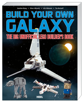 Build Your Own Galaxy: The Big Unofficial Lego Builder's Book - Klang, Joachim