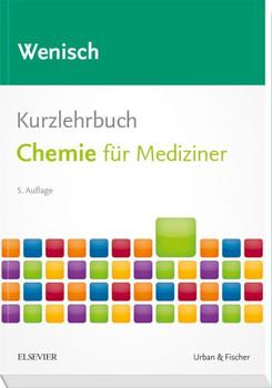Kurzlehrbuch Chemie. für Mediziner - Thomas Wenisch  [Taschenbuch]