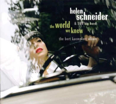 Helen Schneider - The World We Knew - The Bert Kaempfert Album