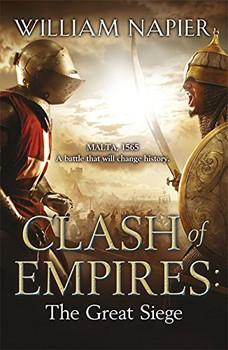 Clash of Empires: The Great Siege (Clash of Empires 1) - Napier, William