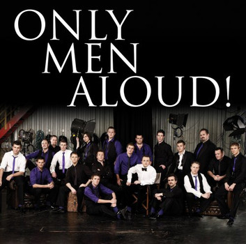 Only Men Aloud - Only Men Aloud Ti