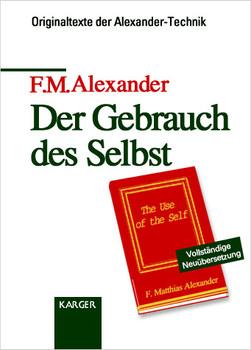 Der Gebrauch des Selbst - F. M. Alexander