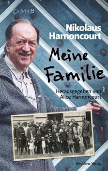 Meine Familie - Nikolaus Harnoncourt  [Gebundene Ausgabe]