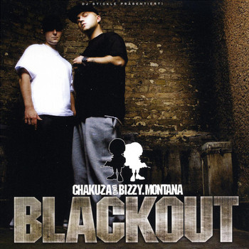 Bizzy & Chakuza Montana - Blackout