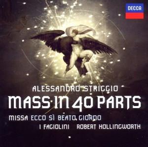 I Fagolini - Striggio: 40 Part Mass