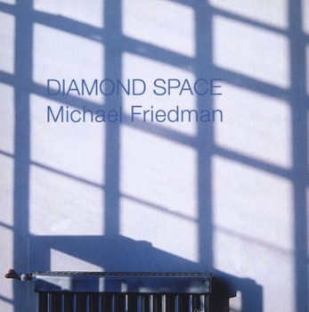 Michael Friedman - Diamond Space