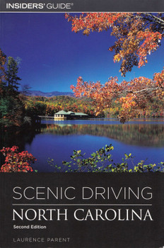 Scenic Driving North Carolina: Second Edition - Laurence Parent [Paperback]