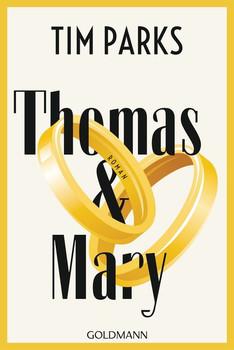 Thomas & Mary. Roman - Tim Parks  [Taschenbuch]