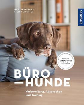 Bürohunde. Vorbereitung, Absprachen und Training - Marc Engelhardt  [Taschenbuch]