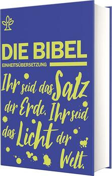 Schulbibel Einheitsübersetzung. Ihr seid das Salz der Erde. Ihr seid das Licht der Welt. (Mt 5, 13.14) (Blau) [Gebundene Ausgabe]