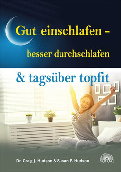 Gut einschlafen - besser durchschlafen & tagsüber topfit - Susan P. Hudson  [Taschenbuch]