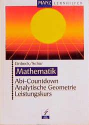Abi-Countdown, Analytische Geometrie Leistungskurs
