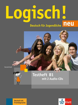 Logisch! neu B1. Deutsch für Jugendliche. Testheft mit 2 Audio-CDs [Taschenbuch]