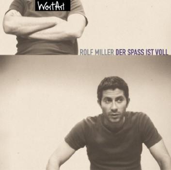 Rolf Miller - Der Spass Ist Voll